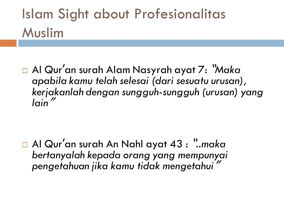Islam Sight about Profesionalitas Muslim