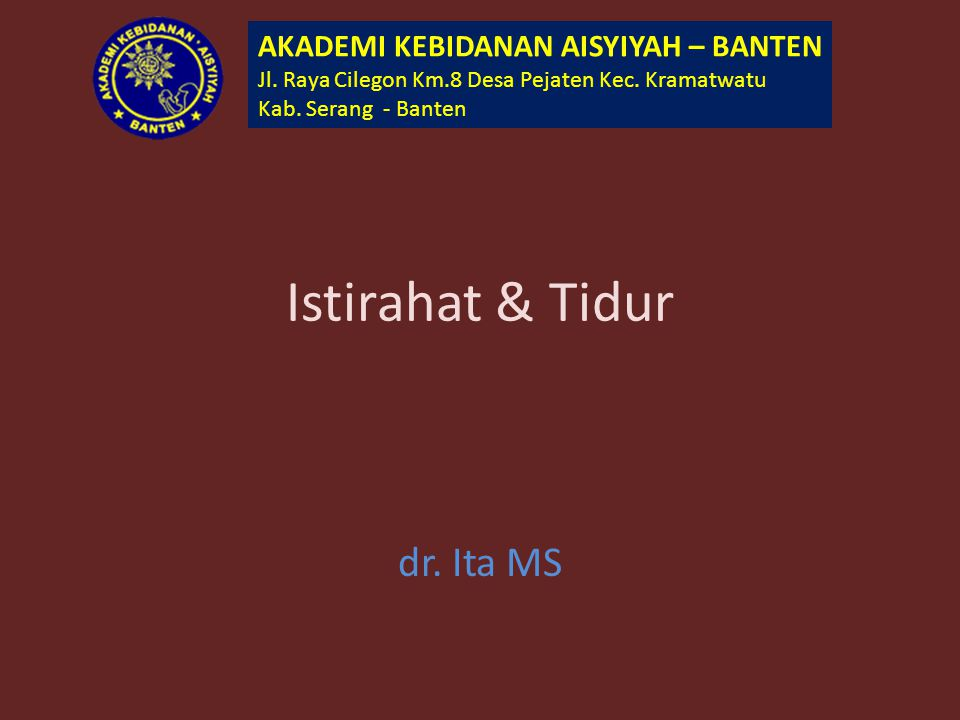 Istirahat & Tidur dr. Ita MS