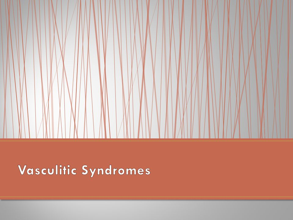 Vasculitic Syndromes