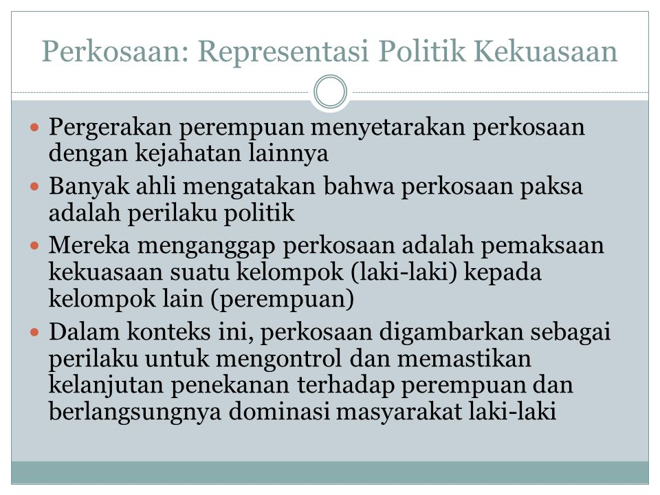Perkosaan: Representasi Politik Kekuasaan