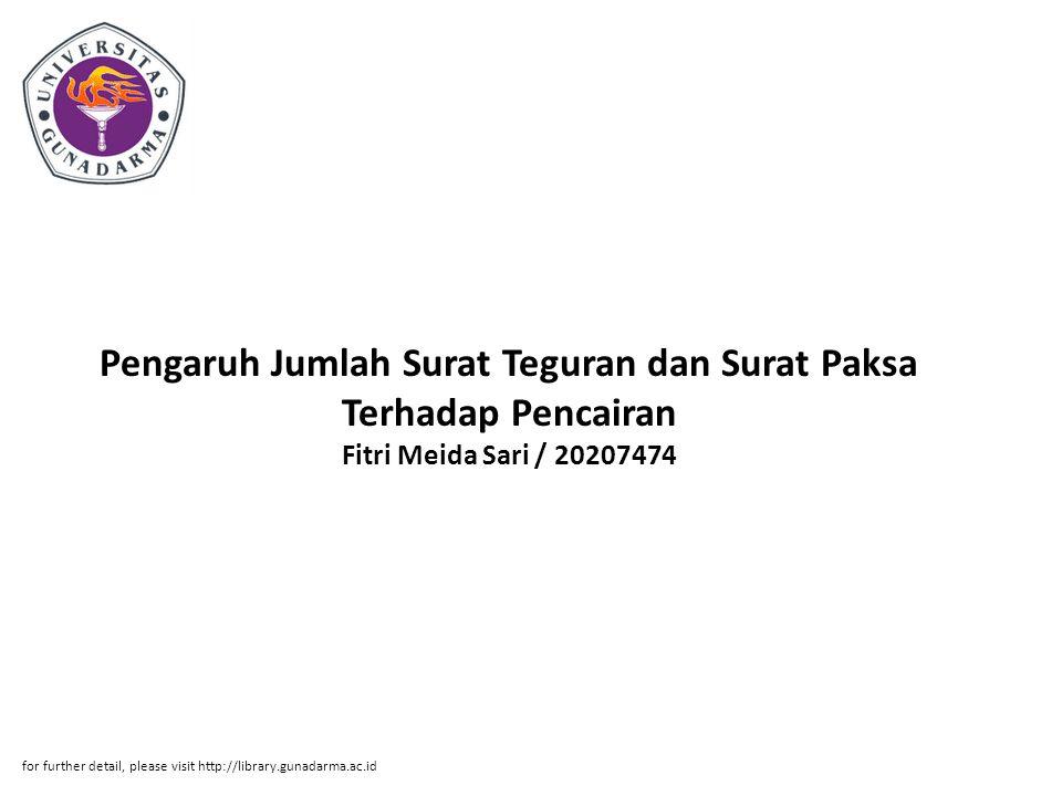 Pengaruh Jumlah Surat Teguran dan Surat Paksa Terhadap Pencairan Fitri Meida Sari / 20207474