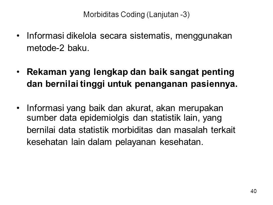 Morbiditas Coding (Lanjutan -3)