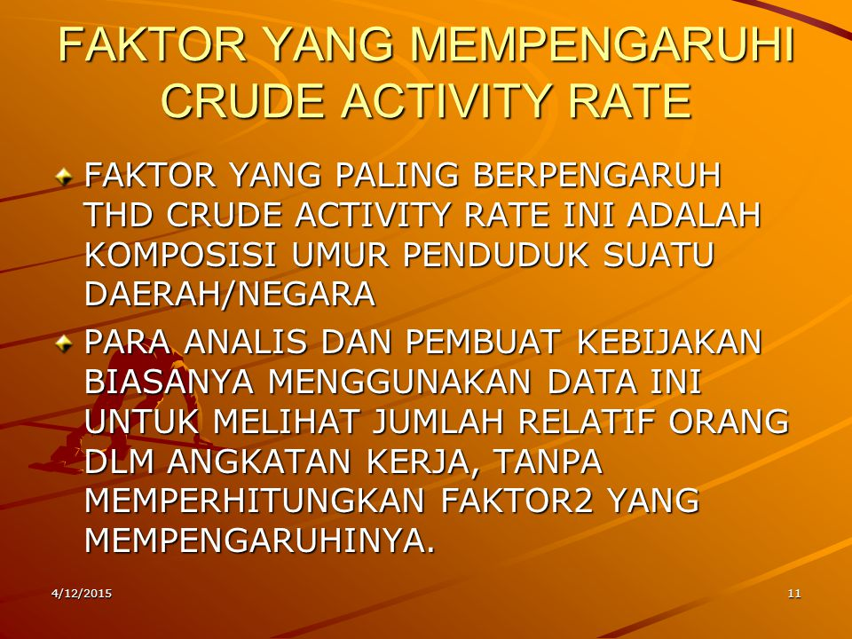 FAKTOR YANG MEMPENGARUHI CRUDE ACTIVITY RATE