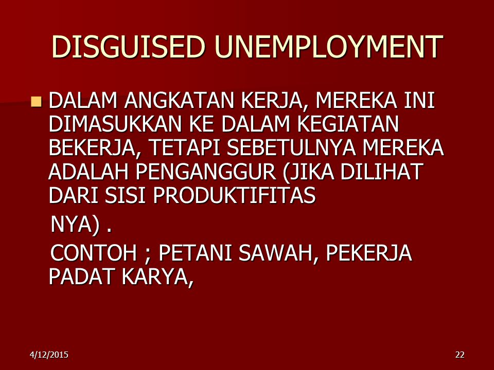 DISGUISED UNEMPLOYMENT