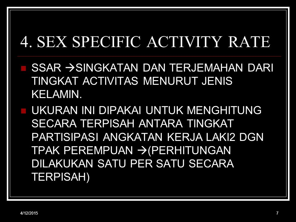 4. SEX SPECIFIC ACTIVITY RATE