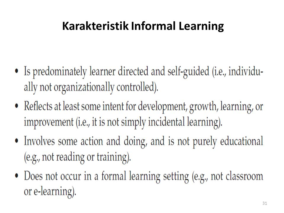 Karakteristik Informal Learning