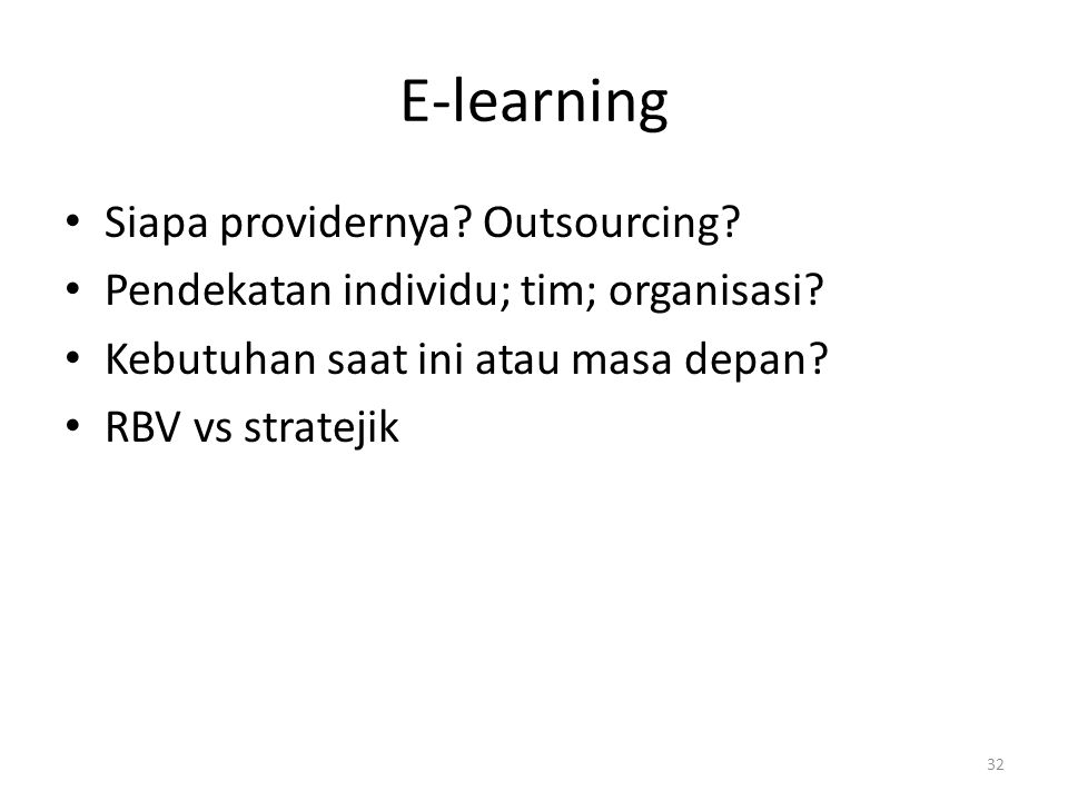 E-learning Siapa providernya Outsourcing