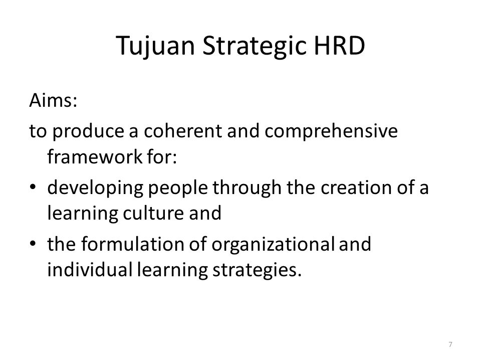 Tujuan Strategic HRD Aims: