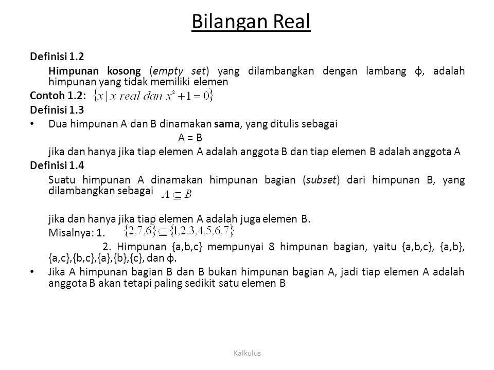 Bilangan Real Definisi 1.2