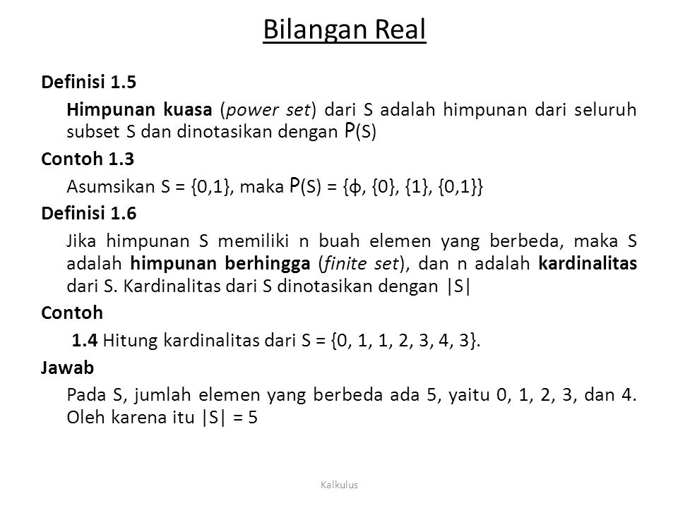 Bilangan Real Definisi 1.5