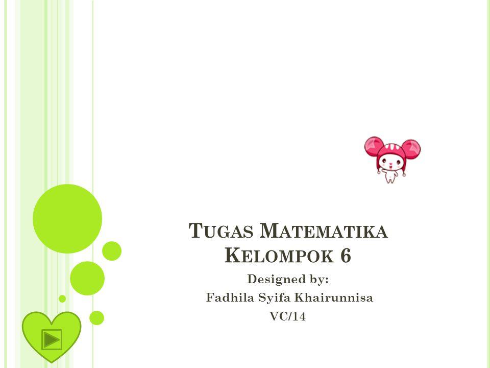 Tugas Matematika Kelompok 6