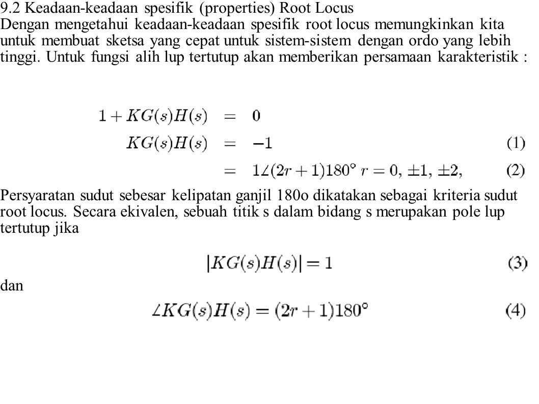 9.2 Keadaan-keadaan spesifik (properties) Root Locus