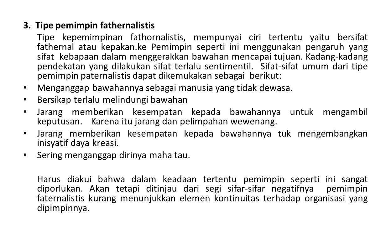 3. Tipe pemimpin fathernalistis