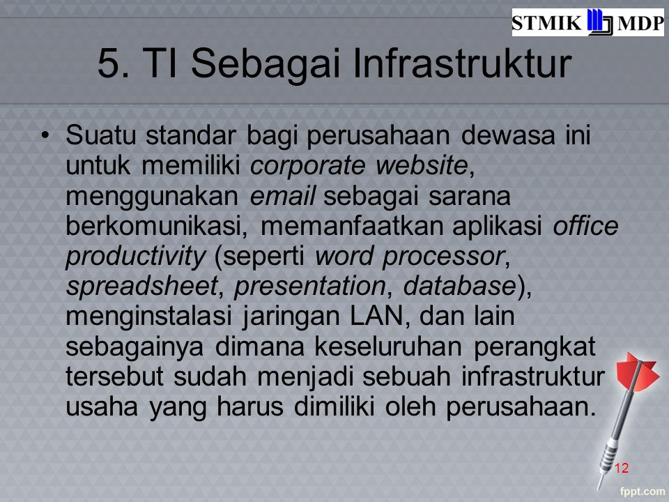 5. TI Sebagai Infrastruktur