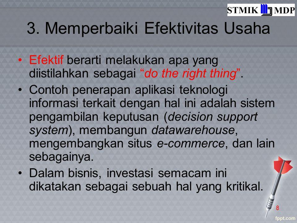 3. Memperbaiki Efektivitas Usaha