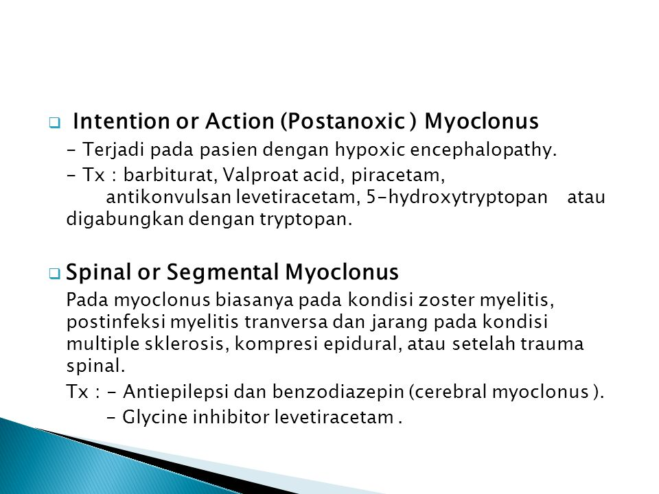 Intention or Action (Postanoxic ) Myoclonus