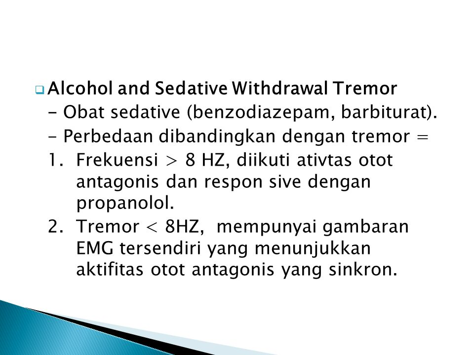 Alcohol and Sedative Withdrawal Tremor