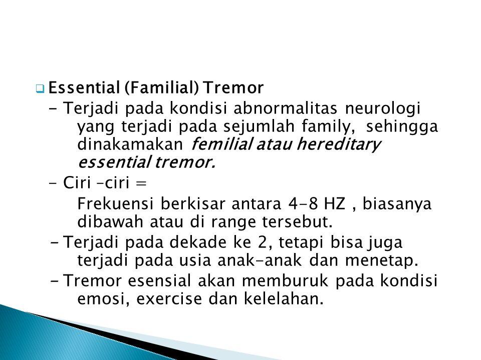 Essential (Familial) Tremor