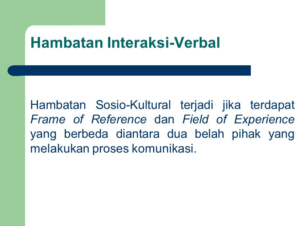 Hambatan Interaksi-Verbal