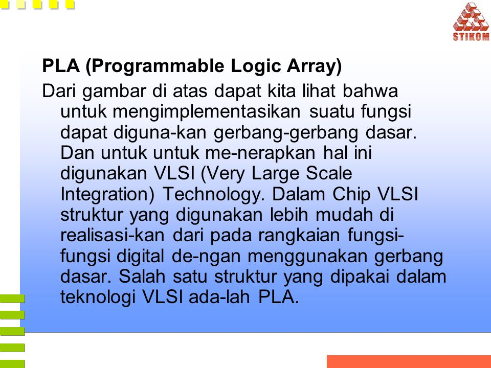 PLA (Programmable Logic Array)