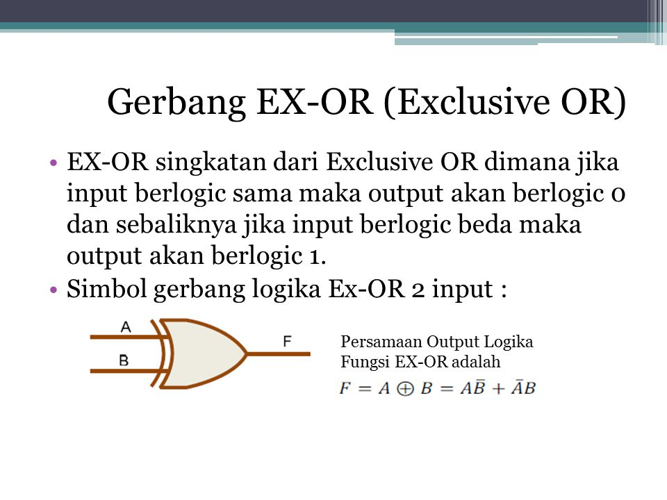 Gerbang EX-OR (Exclusive OR)