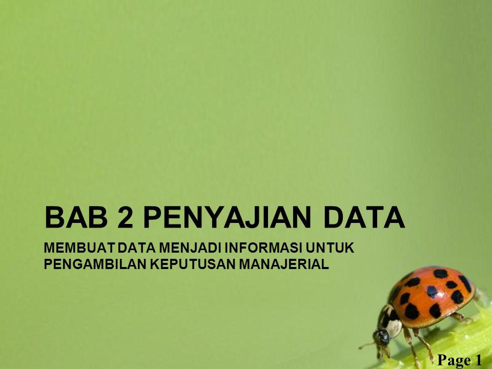Membuat Data Menjadi informasi untuk pengambilan keputusan manajerial