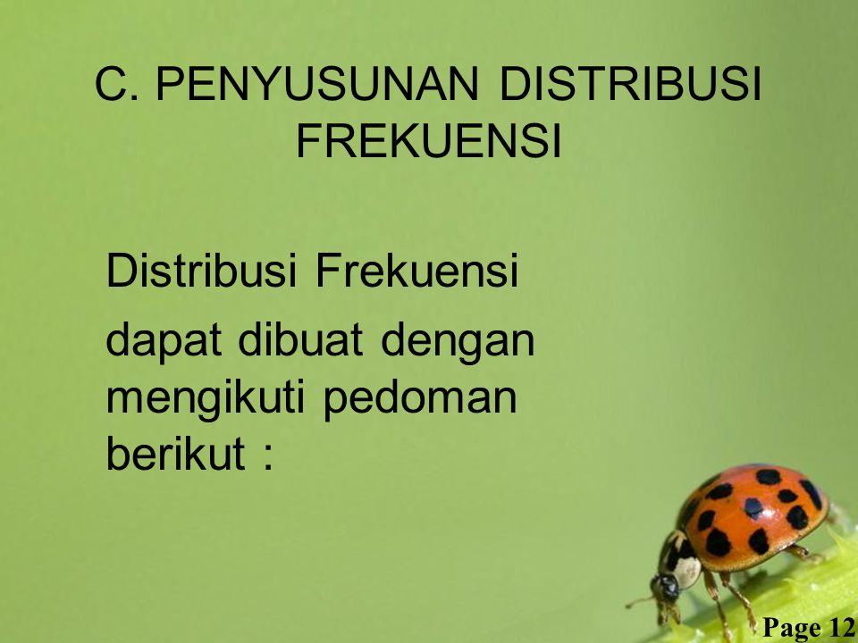 C. PENYUSUNAN DISTRIBUSI FREKUENSI
