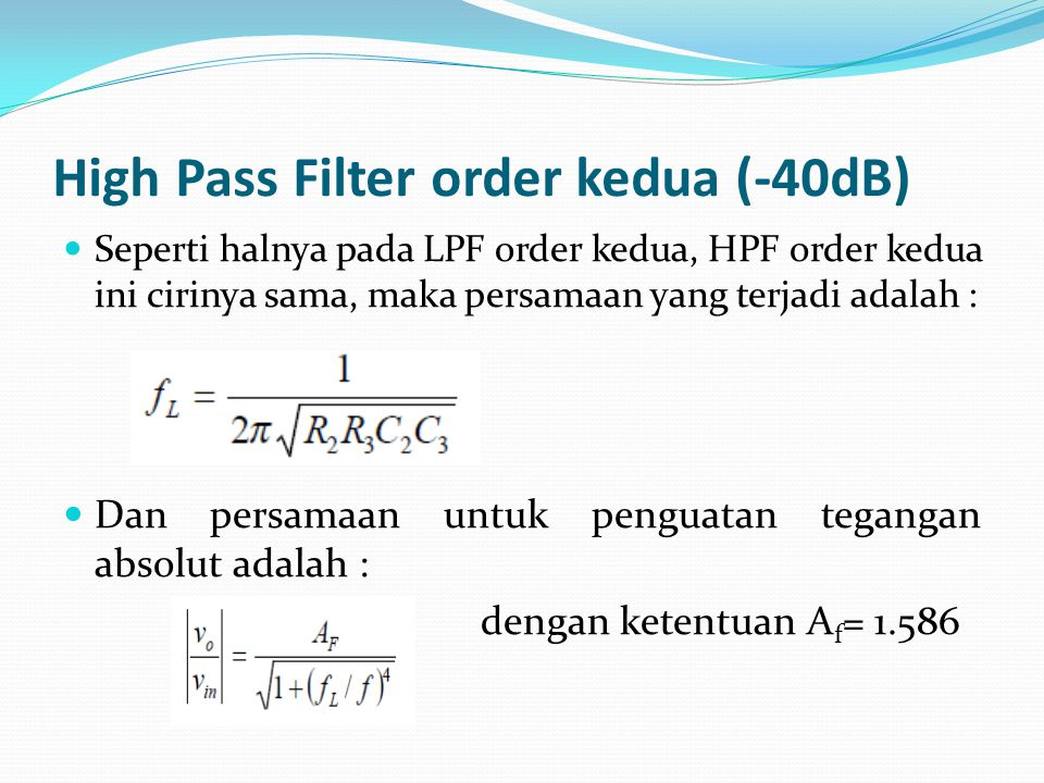 High Pass Filter order kedua (-40dB)