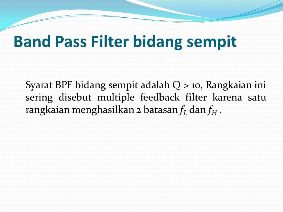 Band Pass Filter bidang sempit