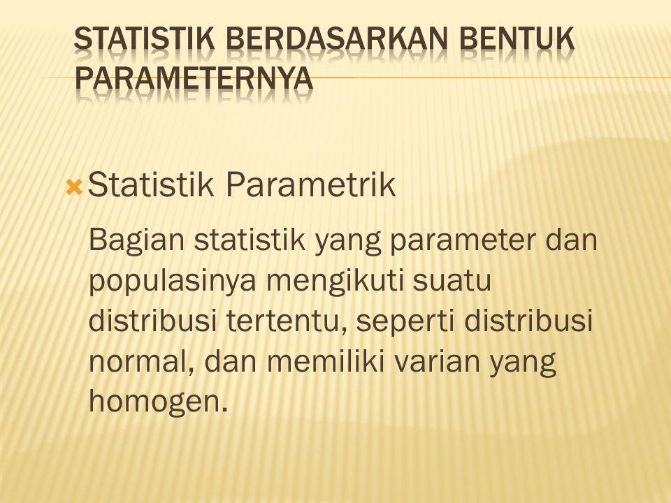 Statistik berdasarkan bentuk parameternya