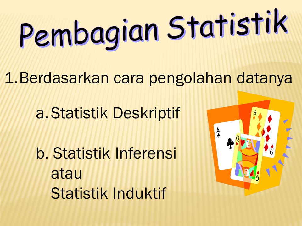 Berdasarkan cara pengolahan datanya