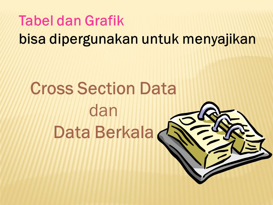 Cross Section Data Data Berkala
