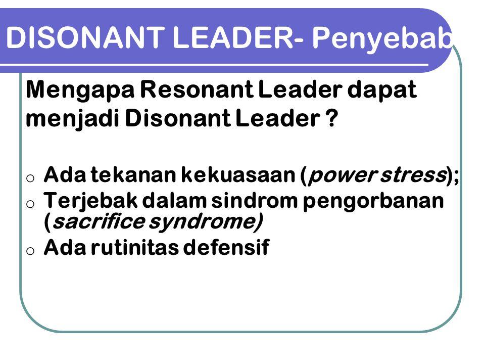 DISONANT LEADER- Penyebab