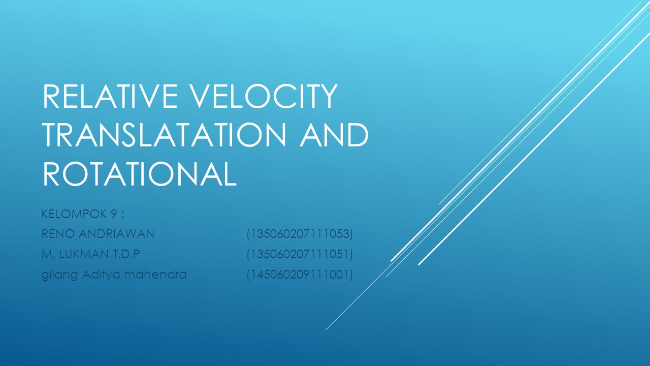 Relative velocity translatation and rotational