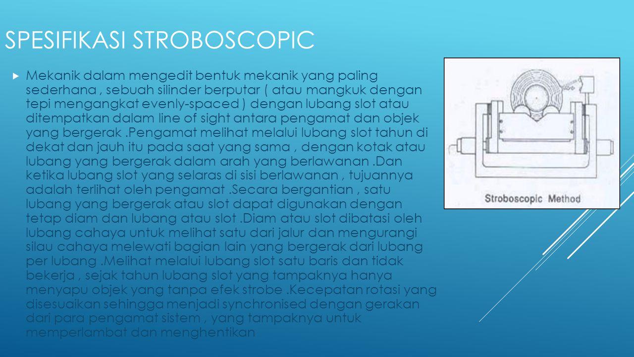 Spesifikasi stroboscopic