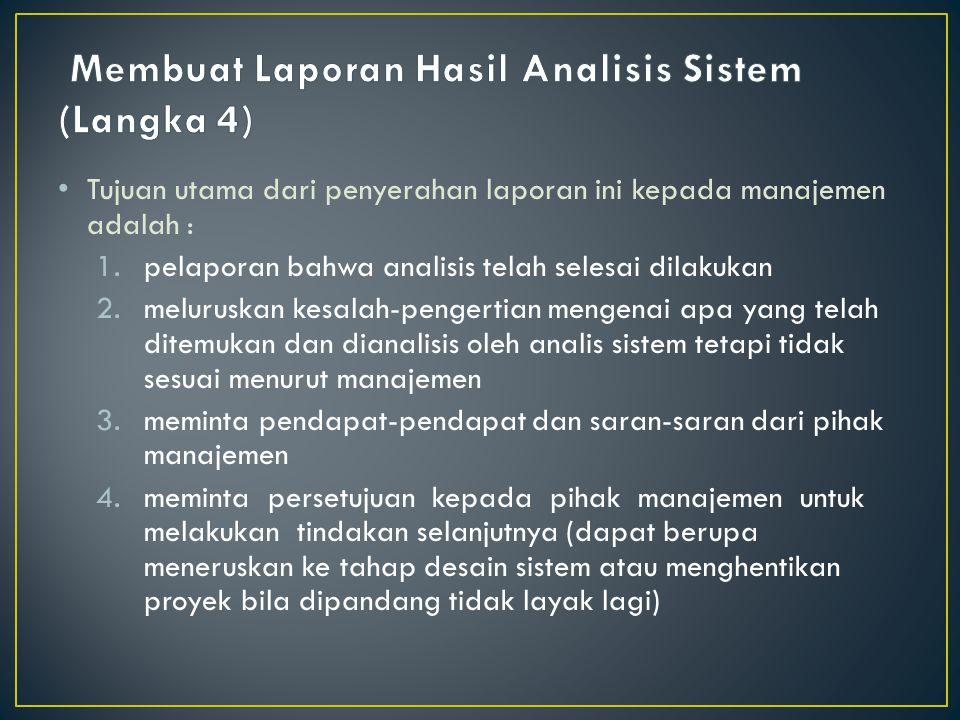 Membuat Laporan Hasil Analisis Sistem (Langka 4)