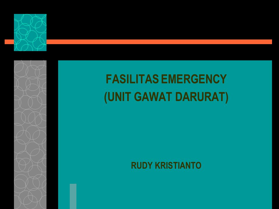 FASILITAS EMERGENCY (UNIT GAWAT DARURAT)