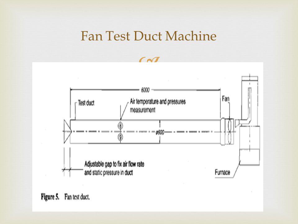 Fan Test Duct Machine