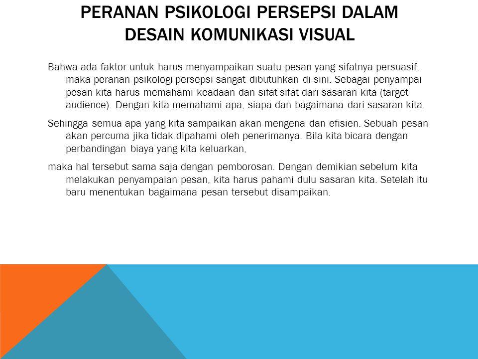 Peranan Psikologi Persepsi dalam Desain Komunikasi Visual