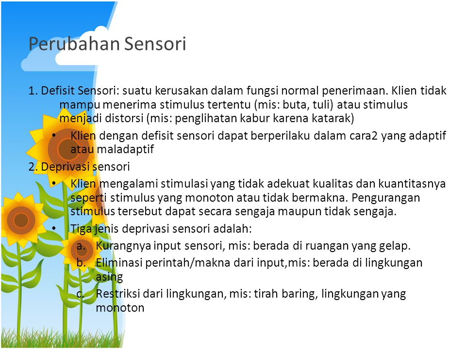 Perubahan Sensori