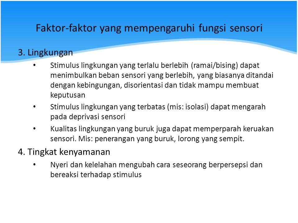 Faktor-faktor yang mempengaruhi fungsi sensori