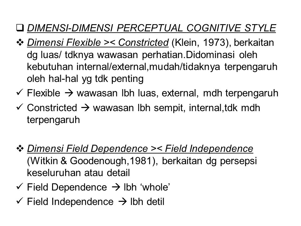 DIMENSI-DIMENSI PERCEPTUAL COGNITIVE STYLE