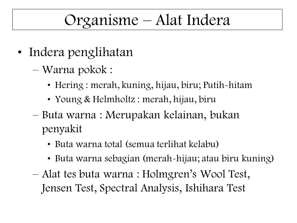 Organisme – Alat Indera