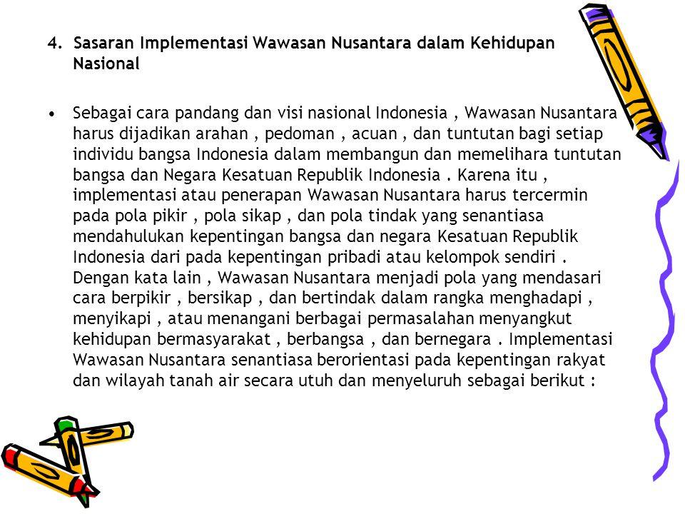 4. Sasaran Implementasi Wawasan Nusantara dalam Kehidupan Nasional