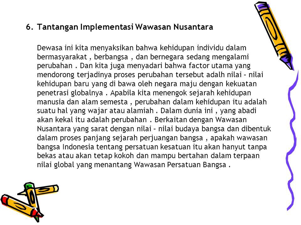 Tantangan Implementasi Wawasan Nusantara