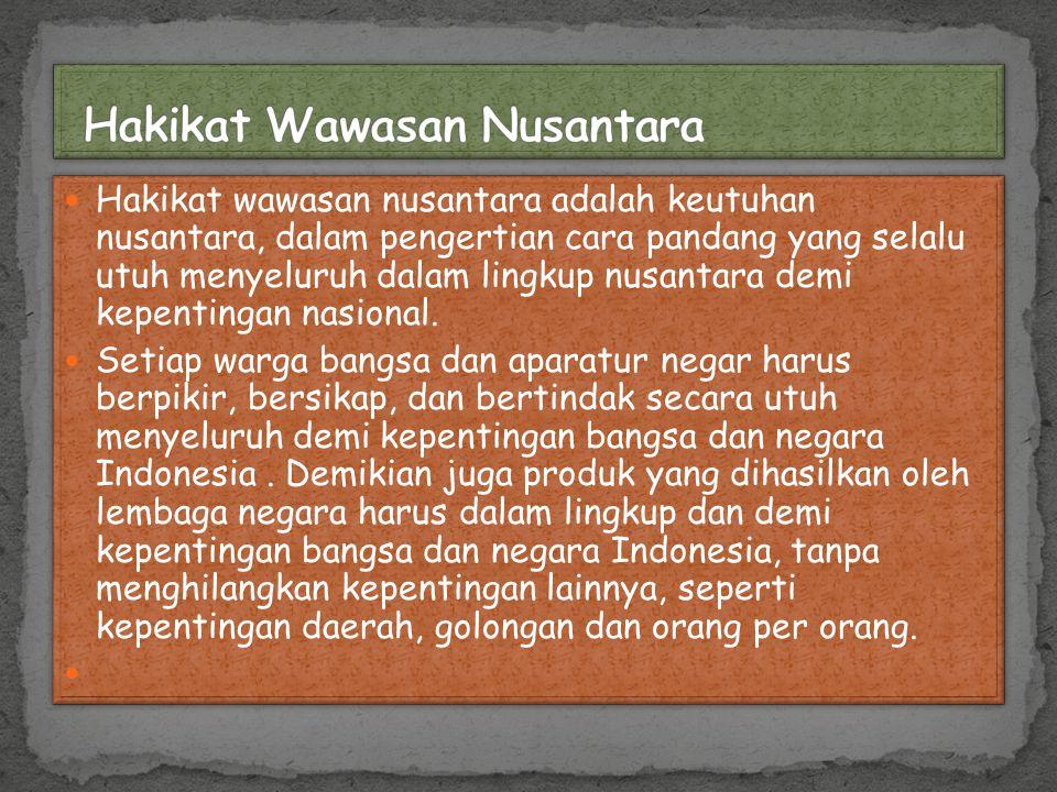Hakikat Wawasan Nusantara