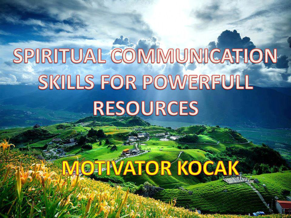 SPIRITUAL COMMUNICATION SKILLS FOR POWERFULL