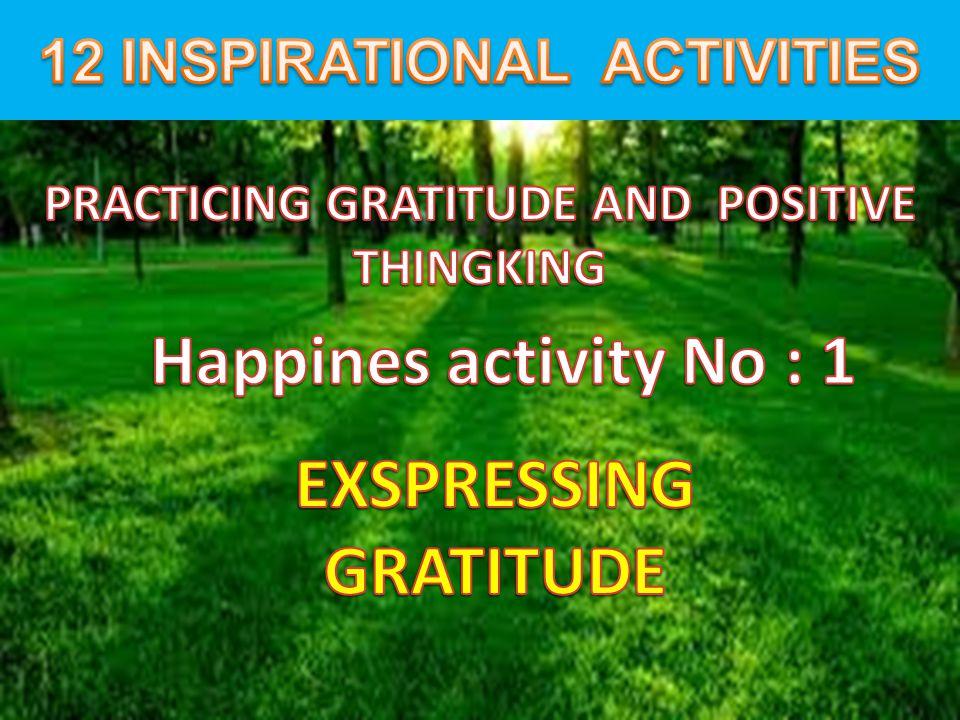 Happines activity No : 1 EXSPRESSING GRATITUDE