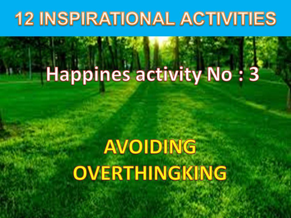 12 INSPIRATIONAL ACTIVITIES AVOIDING OVERTHINGKING