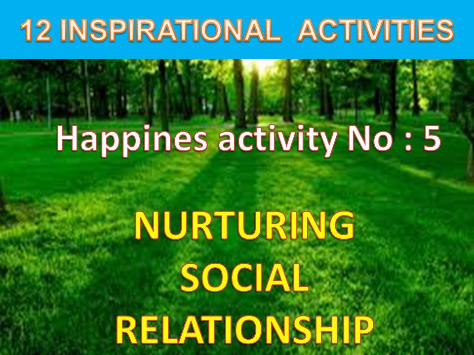 12 INSPIRATIONAL ACTIVITIES NURTURING SOCIAL RELATIONSHIP